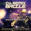 DJs Remix Battle: Only the Best Will Win