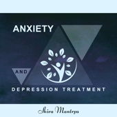 Anxiety and Depression Treatment