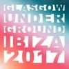 Glasgow Underground Ibiza 2017 - Kevin McKay