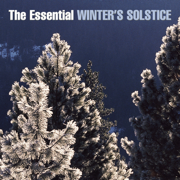 The Essential Winter's Solstice - Various Artists - Various Artists