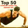 Top 50 Workout Songs for Summer 2017 - Gym Music dj & Joggen Dj