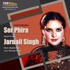 Ser Phira & Jarnail Singh