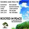 Rooted In Peace (The Soundtrack)