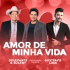 Amor de Minha Vida feat Gusttavo Lima Single