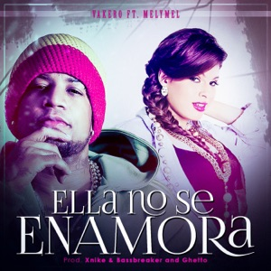Ella No Se Enamora (feat. Melymel) - Single Mp3 Download