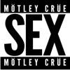 Sex - Single, Mötley Crüe