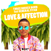 Love & Affection (feat. General Fiyah)