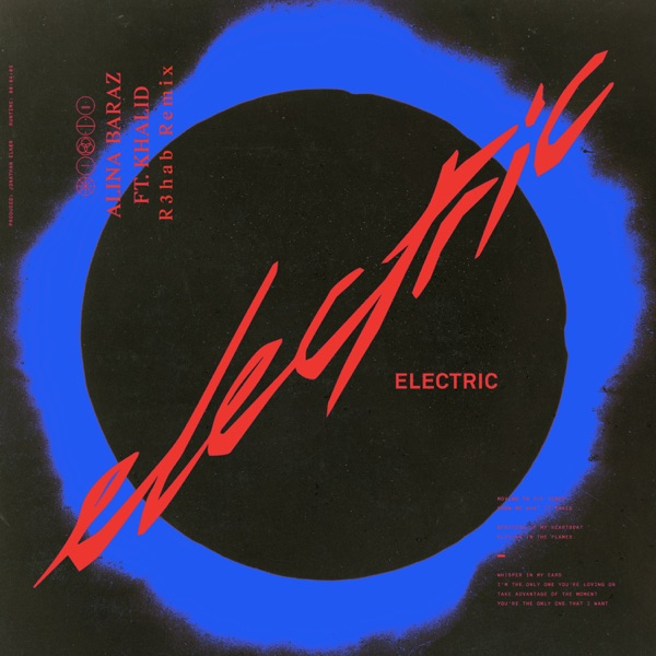 Electric (feat. Khalid) [R3hab Remix] - Single