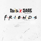 Friends (Single) [feat. Sage the Gemini]
