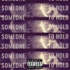 someone-to-hold-feat-annex-belly-yahaira-marinez-single
