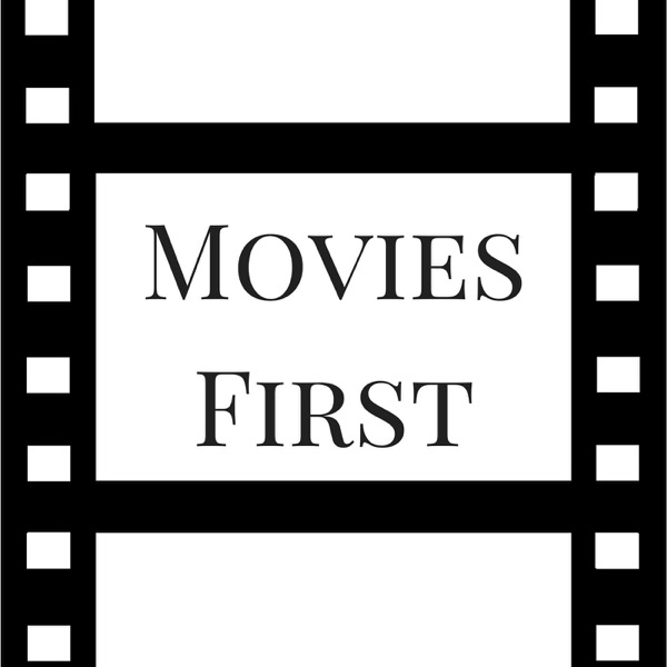 Movies First
