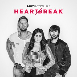 Heart Break Heart Break - Lady Antebellum image