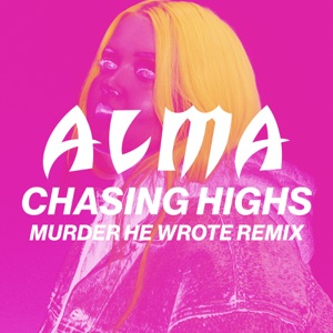 Chasing Highs (Murder He Wrote Remix) - Single Mp3 Download