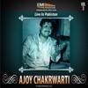 Ajoy Chakrwarti Live in Pakistan Vol 3 Live