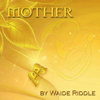 Waide Riddle - Mother: ... A Poem for Her... (Unabridged) アートワーク