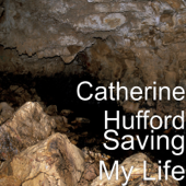 Saving My Life-Catherine Hufford