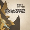 Back to You - Single, The Black Seeds