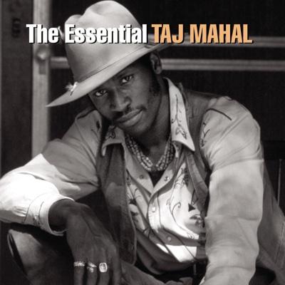 The Essential Taj Mahal - Taj Mahal album