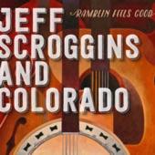 Jeff Scroggins & Colorado - Night Is Falling in My Heart