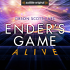 Orson Scott Card - Ender's Game Alive: The Full Cast Audioplay  artwork