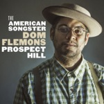 Dom Flemons - It's a Good Thing