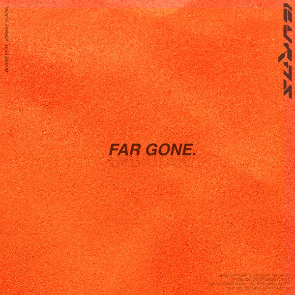 Far Gone (feat. Johnny Yukon) - Single