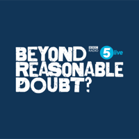 Beyond Reasonable Doubt? podcast