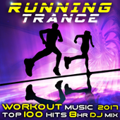 Running Trance Workout Music 2017 Top 100 Hits 8 Hr DJ Mix