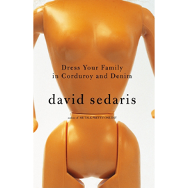 Dress Your Family in Corduroy and Denim (Unabridged) audiobook