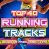 Top 40 Running Tracks (Remixed for Fitness, Workout and Gym) - Various Artists