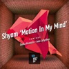 Motion in My Mind - EP