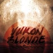 Yukon Blonde - Stairway