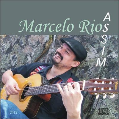 Assim - Marcelo Rios