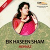 Eik Haseen Sham Mehnaz