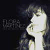 Flora Martinez - Take My Breath Away artwork