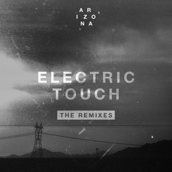 Electric Touch (The Remixes) - EP