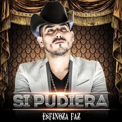 Si Pudiera - Single - Espinoza Paz