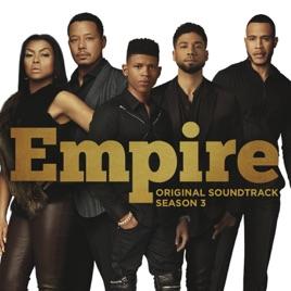 empire original soundtrack season 3 by empire cast on apple music