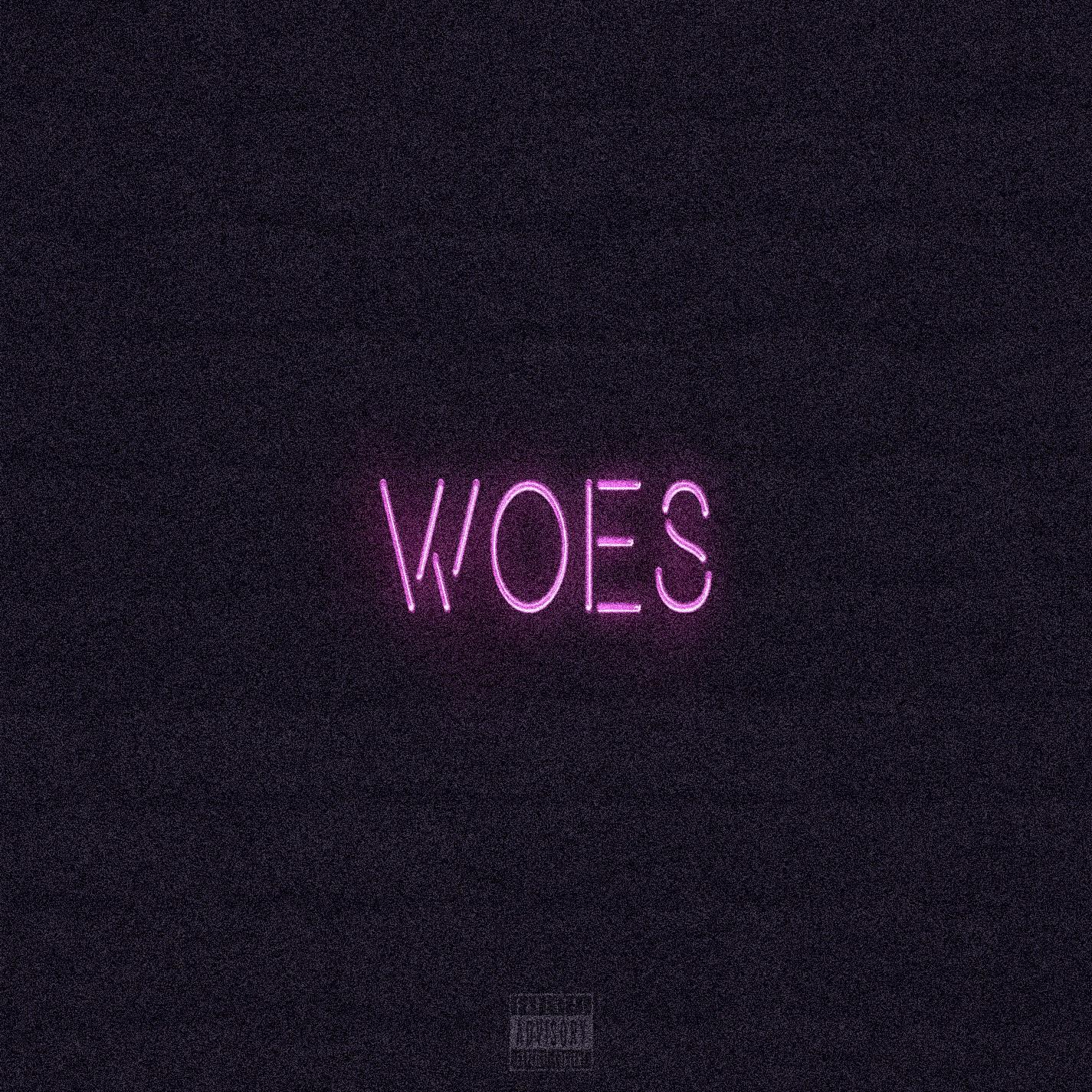 Woes - Single
