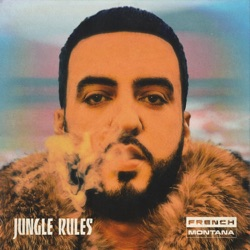 View album French Montana - Jungle Rules