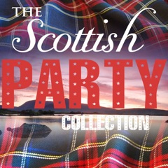 A Scottish Party Collection