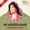 Eik Haseen Sham Musarrat Nazir