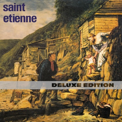 Tiger Bay (Deluxe Edition) - Saint Etienne