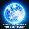 Buddhist Zen Meditation for Deep Sleep: 50 Soothing Sounds for Relaxation, Cure for Insomnia, Gentle Flute Music for Trouble Sleeping, Healing Meditation - Guided Meditation Music Zone & Deep Sleep Music Academy