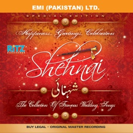 Shehnai The Collection Of Famous Wedding Songs