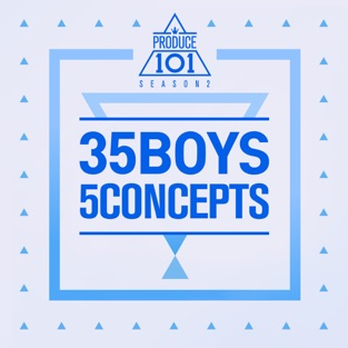 Produce 101 – 35 Boys 5 Concepts – EP – Various Artists