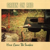 Green on Red - We Had It All