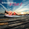 Smooth Jazz n Chill 2 - Various Artists