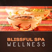 Blissful Spa Wellness – Deep Relaxation Therapy, Healing Massage, Beauty Salon, Natural Sounds & New Age, Stress Reduction, Zen Experience