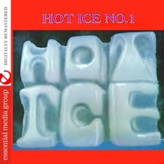 Hot Ice No. 1 (Remastered)